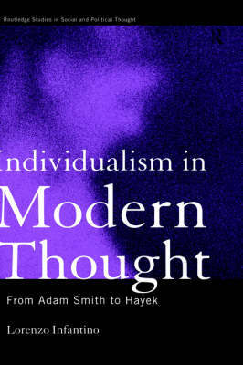 Individualism in Modern Thought by Lorenzo Infantino