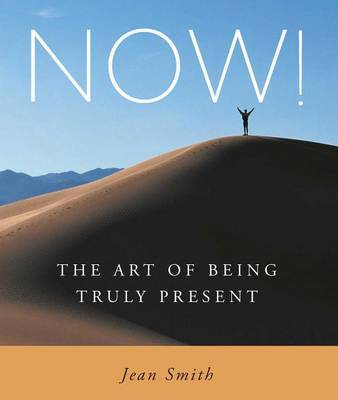 Now! by Jean D. smith