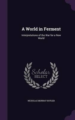 A World in Ferment by Nicholas Murray Butler image