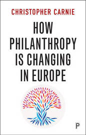 How philanthropy is changing in Europe by Christopher Carnie