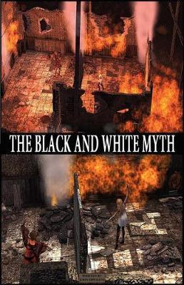 The Black and White Myth by John Eppolito