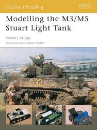 Modelling the M3/M5 Stuart Light Tank by Steven Zaloga