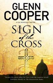 Sign of the Cross by Glenn Cooper