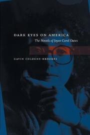 Dark Eyes on America by Gavin Cologne-Brookes