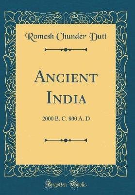 Ancient India by Romesh Chunder Dutt