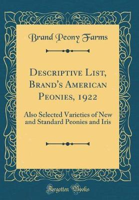 Descriptive List, Brand's American Peonies, 1922 by Brand Peony Farms image