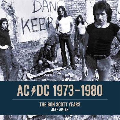 AC/DC 1973-1980 by Jeff Apter