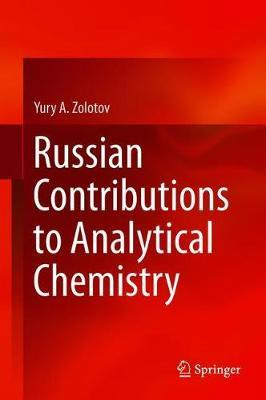 Russian Contributions to Analytical Chemistry by Yury A. Zolotov image
