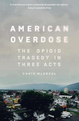 American Overdose by Chris McGreal image