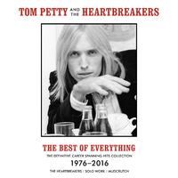 The Best Of Everything - The Definitive Career Spanning Hits Collection 1976-2016 by Tom Petty And The Heartbreakers image