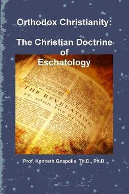 Orthodox Christianity by Th D Onapolis