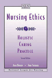 Nursing Ethics: Holistic Caring Practice by Anne H Bishop image