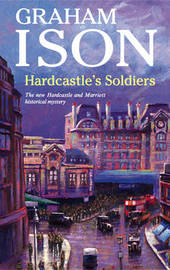 Hardcastle's Soldiers by Graham Ison image