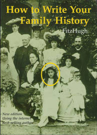 How to Write Your Family History: Using Your Home Computer by Terrick FitzHugh image