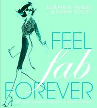 Feel Fab Forever by Josephine Fairley image