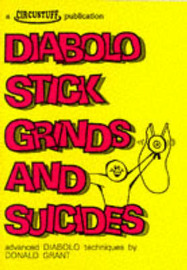 Diabolo Stick Grinds and Suicides by Donald Grant image