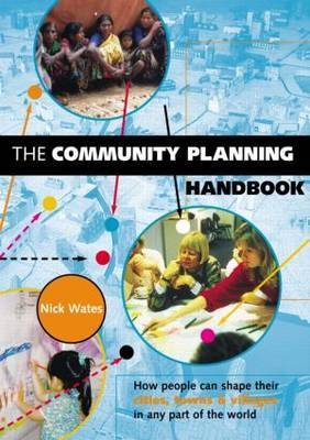 The Community Planning Handbook: How People Can Shape Their Cities, Towns and Villages in Any Part of the World by Nick Wates image
