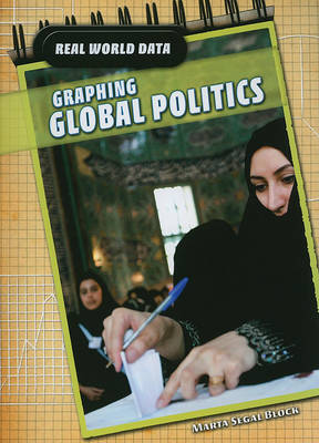 Graphing Global Politics by Marta Segal Block image