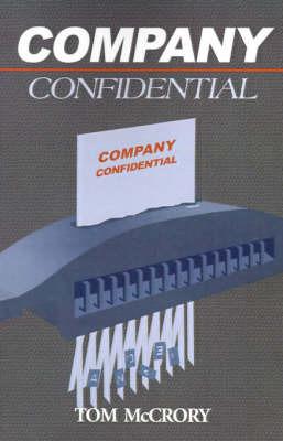 Company Confidential by Tom McCrory