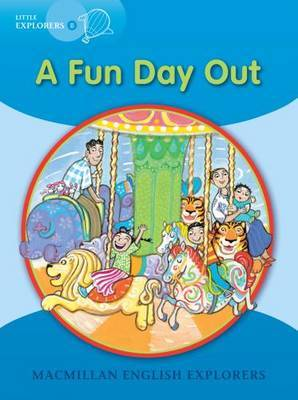 Little Explorers B: A Fun Day Out by Louis Fidge