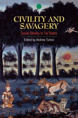 Civility and Savagery by Andrew Turton image