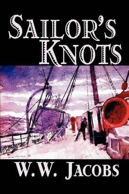 Sailor's Knots by W.W. Jacobs image