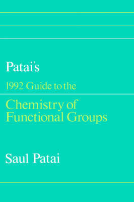Patai's 1992 Guide to the Chemistry of Functional Groups by Saul Patai image