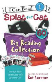Splat the Cat: Big Reading Collection by Rob Scotton