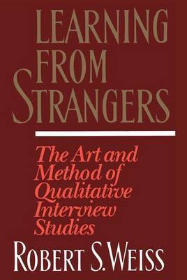 Learning From Strangers by Robert S. Weiss