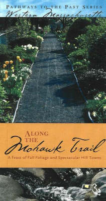 Along the Mohawk Trail by David J. McLaughlin