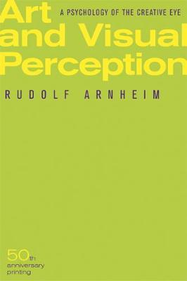 Art and Visual Perception by Rudolf Arnheim image