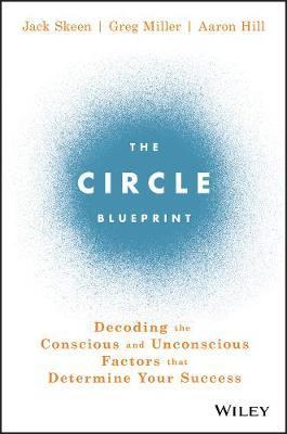 The Circle Blueprint by Jack Skeen