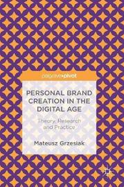 Personal Brand Creation in the Digital Age by Mateusz Grzesiak