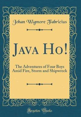 Java Ho! by Johan Wigmore Fabricius