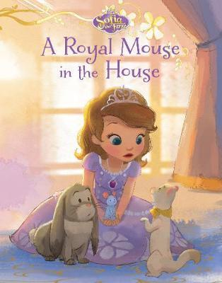 Disney Junior Sofia the First A Royal Mouse in the House by Parragon Books Ltd image