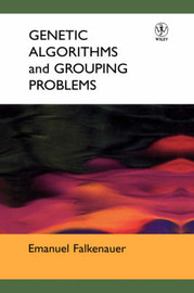 Genetic Algorithms and Grouping Problems by Emanuel Falkenauer