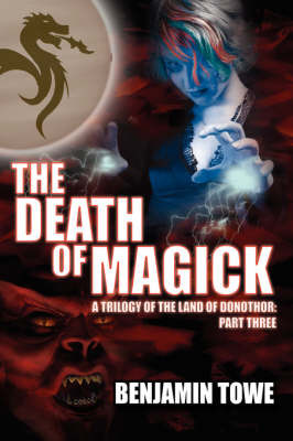 The Death of Magick by Benjamin Towe image
