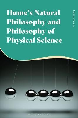 Hume's Natural Philosophy and Philosophy of Physical Science by Matias Slavov
