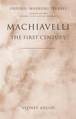 Machiavelli - The First Century by Sydney Anglo image