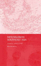 Imperialism in Southeast Asia by Nicholas Tarling image