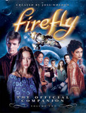 Firefly: Vol. 2: Official Companion by Joss Whedon