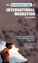 The No-Nonsense Guide to International Migration by Peter Stalker image