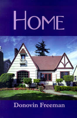 Home by Donovin Freeman