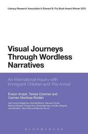 Visual Journeys Through Wordless Narratives by Evelyn Arizpe