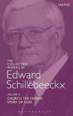 The Collected Works of Edward Schillebeeckx Volume 10 by Edward Schillebeeckx