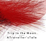 A Travellers Tale (CD) by Trip To The Moon