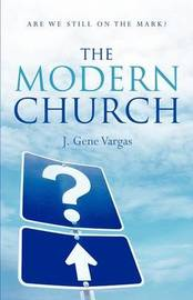 The Modern Church by J Gene Vargas image