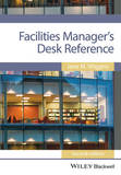 Facilities Manager's Desk Reference 2E by Jane M. Wiggins