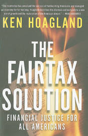 The Fairtax Solution: Financial Justice for All Americans by Ken Hoagland image