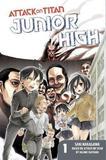 Attack on Titan: Junior High 1 by Hajime Isayama